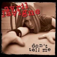 Don't Tell Me - Avril Lavigne