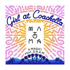 Girl At Coachella - Matoma Feat. Magic! & D.R.A.M.