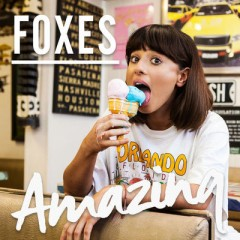 Amazing - Foxes