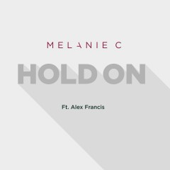 Hold On - Melanie C