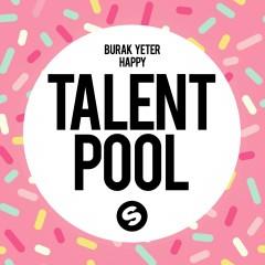 Happy - Burak Yeter Feat. Danelle Sandoval