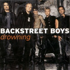 Drowning - Backstreet Boys