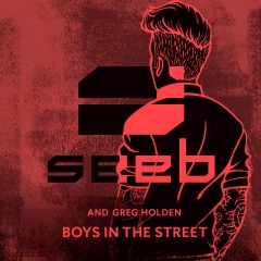 Boys In The Street - Seeb feat. Greg Holden