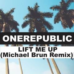 Lift Me Up (Remix) - One Republic
