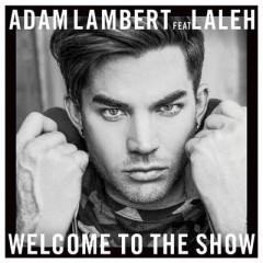 Welcome To The Show - Adam Lambert feat. Lelah