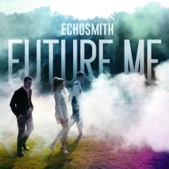 Future Me - Echosmith