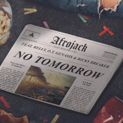 No Tomorrow - Afrojack Feat. Belly & O.T. Genasis & Ricky Breaker