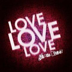 Love Love Love - James Blunt