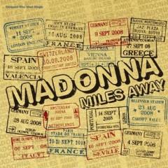Miles Away - Madonna