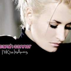 I'll Kiss It Away - Sarah Connor