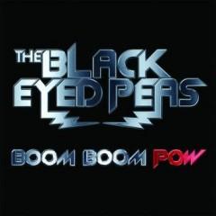 Boom Boom Pow - Black Eyed Peas