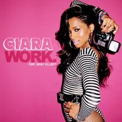 Work - Ciara feat. Missy Elliott