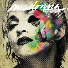 It's So Cool - Madonna
