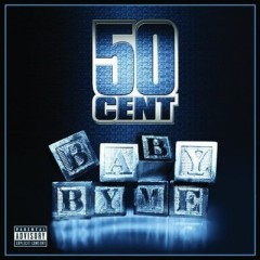 Baby By Me - 50 Cent feat. Ne-Yo