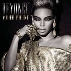 Video Phone - Beyonce Knowles feat. Lady Gaga