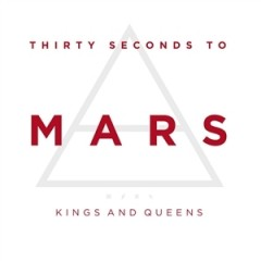 Kings And Queens - 30 Seconds To Mars