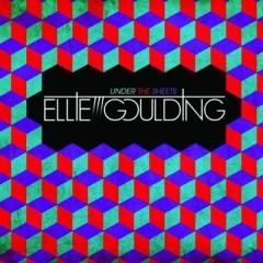 Under The Sheets - Ellie Goulding