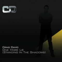 One More Lie (Standing In The Shadows) - Craig David