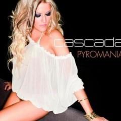 Pyromania - Cascada