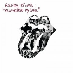 Plundered My Soul - Rolling Stones
