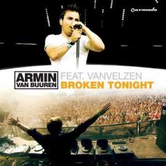 Broken Tonight - Armin Van Buuren feat. Vanvelzen