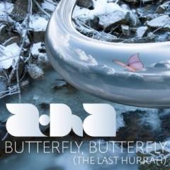 Butterfly, Butterfly (The Last Hurrah) - A-Ha