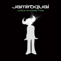 White Knuckle Ride - Jamiroquai