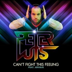 Can't Fight This Feeling - Peter Luts feat. Jerique