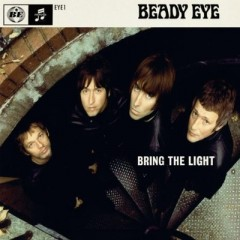 Bring The Light - Beady Eye