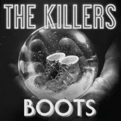 Boots - Killers