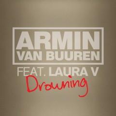 Drowning - Armin Van Buuren Feat. Laura V