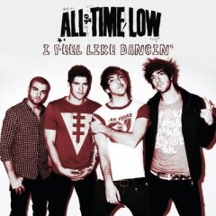 I Feel Like Dancin' - All Time Low