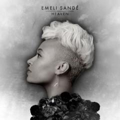 Heaven - Emeli Sande