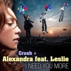 I Need U More - Alexandra & Crush