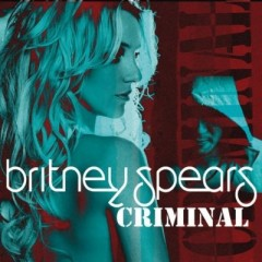 Criminal - Britney Spears