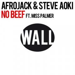 No Beef - Afrojack & Steve Aoki feat. Miss Palmer