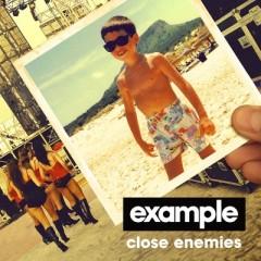 Close Enemies - Example