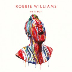 Be A Boy - Robbie Williams