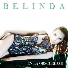 En La Obscuridad - Belinda