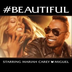 #Beautiful - Mariah Carey Feat. Miguel