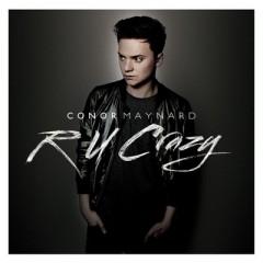 R U Crazy - Conor Maynard