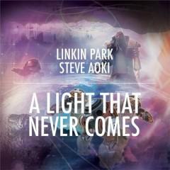 A Light That Never Comes - Linkin Park Feat. Steve Aoki