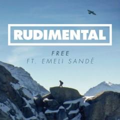 Free - Rudimental Feat. Emeli Sande