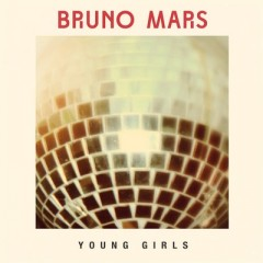 Young Girls - Bruno Mars