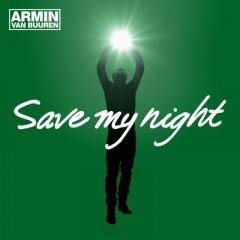 Save My Night - Armin Van Buuren
