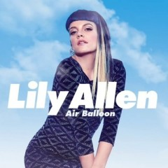Air Balloon - Lily Allen