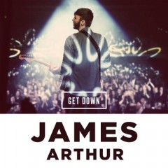 Get Down - James Arthur