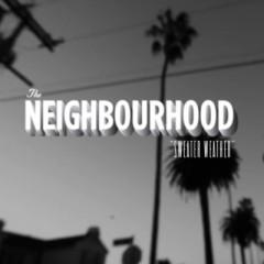 Sweater Weather - Neighbourhood