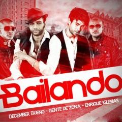 Bailando (Tener Contigo) - Descemer Bueno feat. Gente De Zona