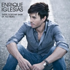 There Goes My Baby - Enrique Iglesias
